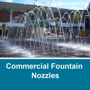 Commercial Fountain Nozzles