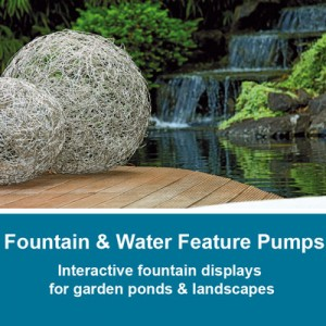 Fountain & Waterfeature Pumps