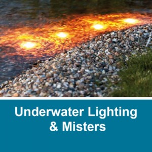 Underwater Lights & Misters