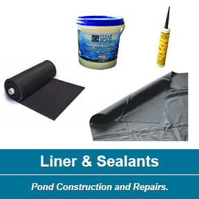 Pond Liner and Sealants